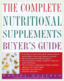 The Complete Nutritional Supplements Buyer's Guide