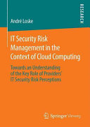 IT Security Risk Management in the Context of Cloud Computing