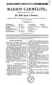 Marion Carmelite comedie-vaudeville en un acte par MM. Bayard et Dumanoir