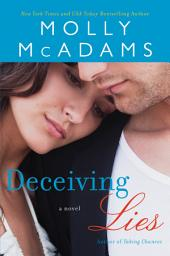 Deceiving Lies: A Novel