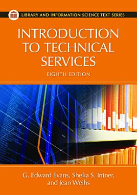 Introduction to Technical Services  8th Edition PDF