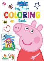 Peppa Pig  My First Coloring Book  Peppa Pig  PDF