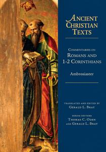 Commentaries on Romans and 1 2 Corinthians PDF
