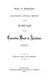 Annual Report of the Secretary of the Connecticut Board of Agriculture: Volume 11