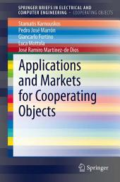 Applications and Markets for Cooperating Objects