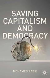 Saving Capitalism And Democracy Book PDF