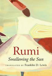 Rumi: Swallowing the Sun