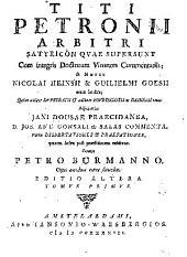 Titi Petronii Arbitri Satyricôn qvae supersunt cum integris doctorum virorum commentariis: Volume 1