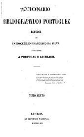 Diccionário bibliográphico portuguez: estudos, Volume 11