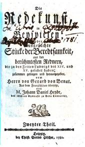 Die Redekunst, in Beyspielen; oder ausgesuchte Stücke der Beredsamkeit: aus den berühmtesten Rednern, die zu den Zeiten Ludwigs des XIV. und XV. gelebet haben, Bände 1-2
