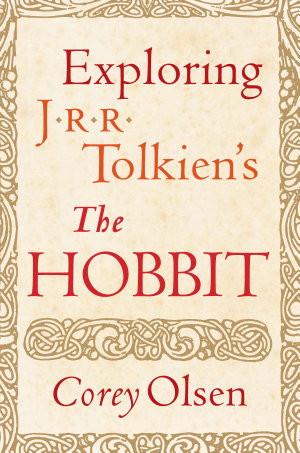 Exploring J R R  Tolkien s The Hobbit