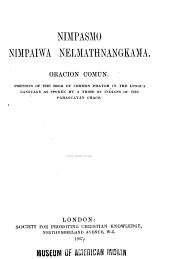 Nimpasmo nimpaiwa nelmathnangkama, Oracion Comun: Portions of the Book of Common Prayer in the Lengua language ...