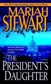 The President's Daughter: A Novel