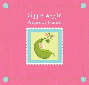 Giggle Wiggle Pregnancy Journal