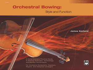 Orchestral Bowing Style And Function