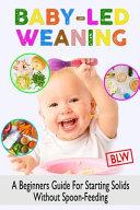 Baby Led Weaning  Blw