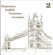 Elementary English Grammar Exercise 6: Improve your english level.