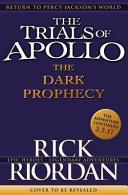 The Trials of Apollo 02  The Dark Prophecy PDF