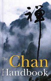 The Chan Handbook: Talks About Meditation