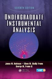 Undergraduate Instrumental Analysis, Seventh Edition: Edition 7