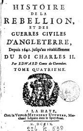 Historie de la rebellion, et des guerres civiles d'Angleterre