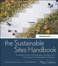 The Sustainable Sites Handbook PDF
