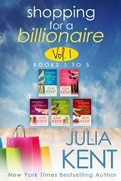 Shopping for a Billionaire Boxed Set (Parts 1-5) (Romantic Comedy) (New York Times bestseller)