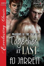 Together at Last [Warriors of the Light 13]