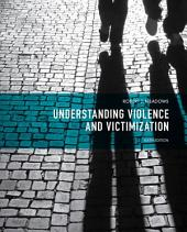 Understanding Violence and Victimization: Edition 6