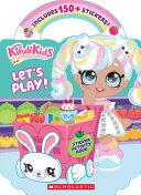 Kindi Kids: Let's Play!