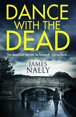 Dance With the Dead  A PC Donal Lynch Thriller