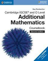 Cambridge IGCSE   and O Level Additional Mathematics Coursebook PDF