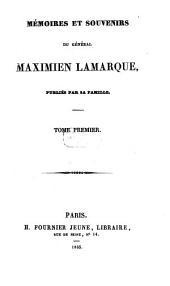 Mémoires et souvenirs: publiés par sa famille, Volume1