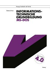 Informationstechnische Grundbildung MS-DOS: Mit vollständiger Referenzliste