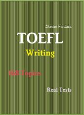TOEFL iBT Writing - 168 Topics - Real Tests