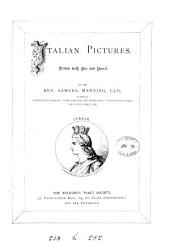 Italian pictures drawn with pen and pencil, by the author of 'Spanish pictures'. By S. Manning