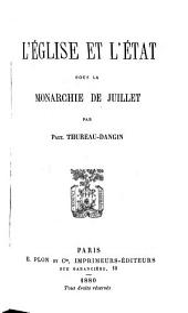 L'Eglise et l'etat sous la monarchie de Juillet
