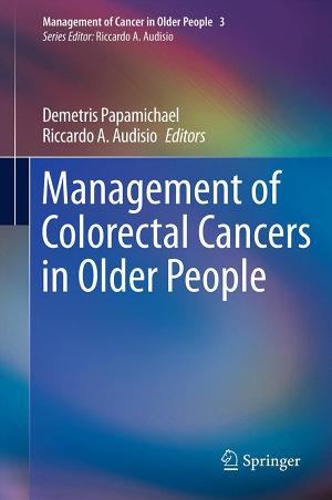 Management of Colorectal Cancers in Older People