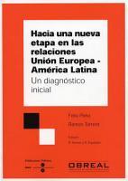 Hacia una nueva etapa en las relaciones Uni  n Europea  e book  Am  rica Latina  Un diagn  stico inicial PDF