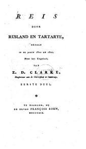Reis door Rusland en Tartarye, gedaan in de jaren 1800 en 1801: Volume 1
