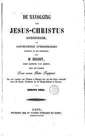 De navolging van Jesus-Christus overwogen of godvruchtige overdenkingen toegepast op elk hoofdstuk: Volumes 1-2