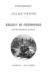 Keraban de stijfhoofdige: Volume 1