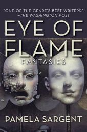 Eye of Flame: Fantasies