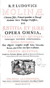 De Justitia et Jure, opera omnia