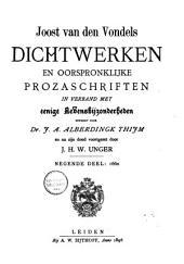 Joost van den Vondel: zijne dichtwerken en oorspronklijke prozaschriften in verband met eenige levensbijzonderheden: 1660. Dl. 9