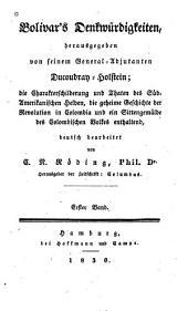 Bolivar's Denkwürdigkeiten: Band 1