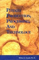 Potato Production  Processing and Technology PDF