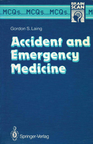 Accident and Emergency Medicine