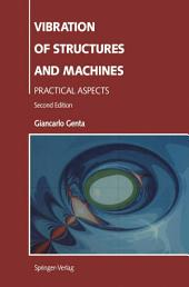 Vibration of Structures and Machines: Practical Aspects, Edition 2