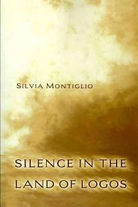 Silence in the Land of Logos Book